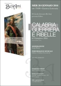 """Presentazione del libro """"Calabria guerriera e ribelle"""" di Giampiero Mele"""